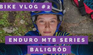 Enduro MTB Series Baligród – VLOG
