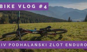 IV Podhalański Zlot Enduro MTB – film